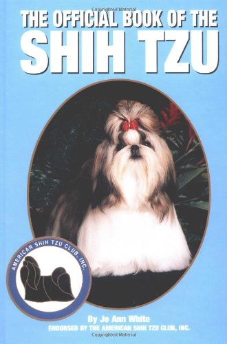 The Official Book of the Shih Tzu: White, Jo Ann