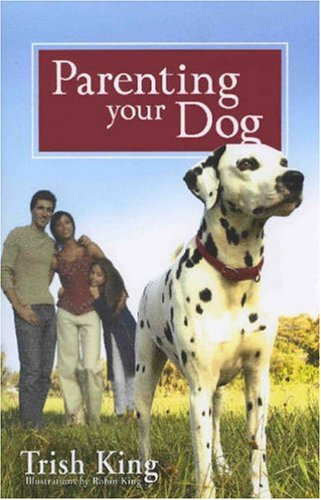 9780793805488: Parenting Your Dog