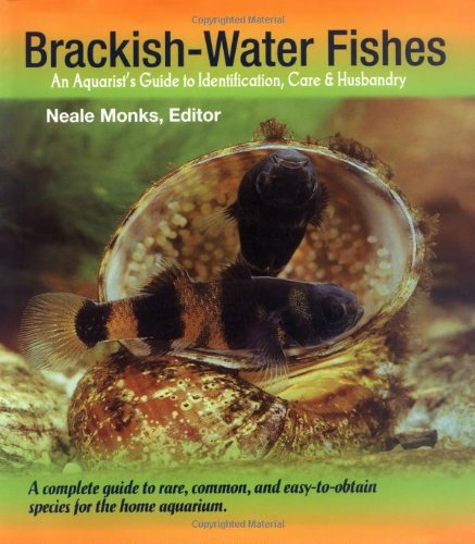 9780793805648: Brackish-Water Fishes: An Aquarist's Guide to Identification, Care & Husbandry