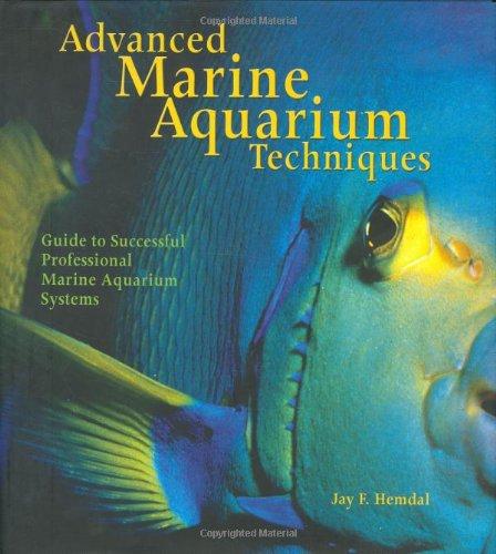 9780793805655: Advanced Marine Aquarium Techniques