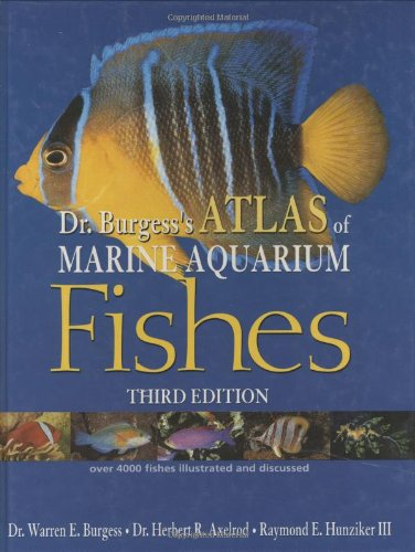 9780793805754: Dr. Burgess's Atlas of Marine Aquarium Fishes (Guide to Owning A...)