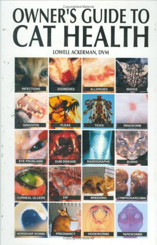 Owner's Guide to Cat Health: Lowell J. Ackerman