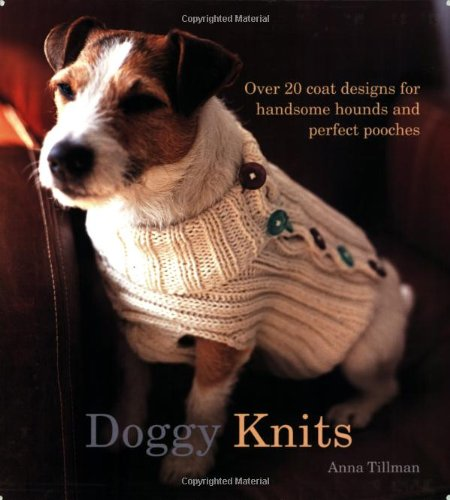 9780793806003: Doggy Knits: Over 20 Coat Designs for Handsome Hounds And Perfect Pooches