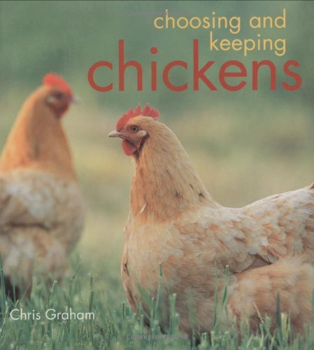 9780793806010: Choosing and Keeping Chickens
