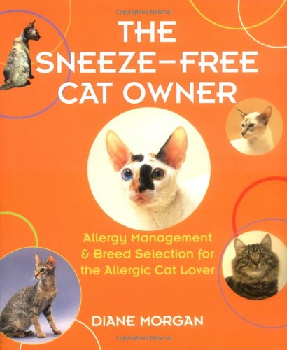 9780793806058: The Sneeze-Free Cat Owner: Allergy Management and Breed Selection for the Allergic Cat Lover