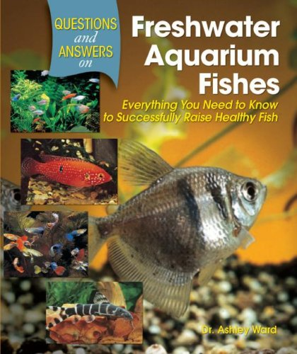 9780793806218: Questions and Answers on Freshwater Aquarium Fishes: Everything You Need to Know to Successfully Raise Healthy Fish