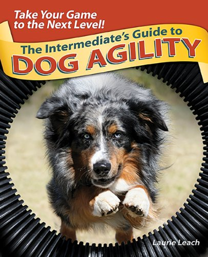 9780793806379: The Intermediate's Guide to Dog Agility: Take Your Game to the Next Level!