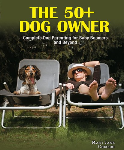 9780793806430: The 50+ Dog Owner