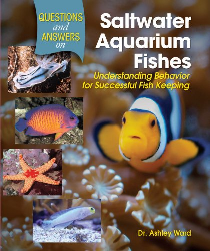 9780793806621: Questions and Answers on Saltwater Aquarium Fishes: Understanding Behavior for Successful Fishkeeping