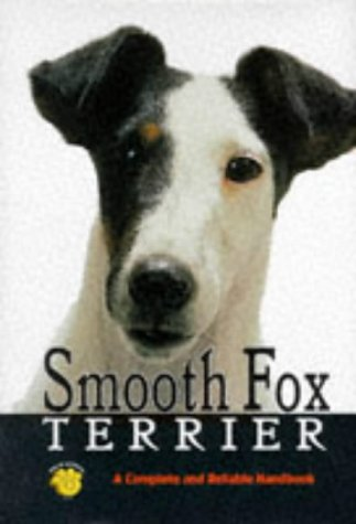 9780793807512: Smooth Fox Terrier: A Complete and Reliable Handbook (Rx-101)