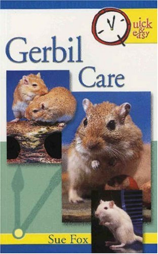 9780793810284: Gerbil Care (Quick & Easy)