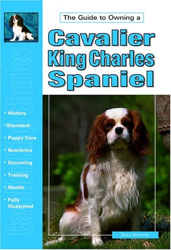 9780793819010: The Guide to Owning a Cavalier King Charles Spaniel