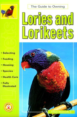 9780793820054: Guide to Owning Lories & Lorikeets