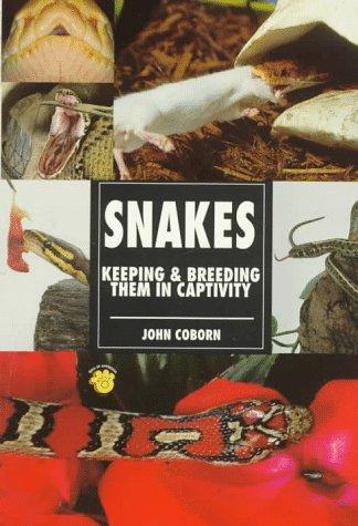 9780793820221: Snakes: Keeping & Breeding Them in Captivity