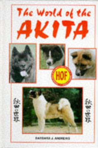 9780793820801: The World of the Akita