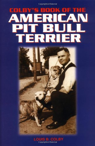 9780793820917: Colby's Book of the American Pit Bull Terrier
