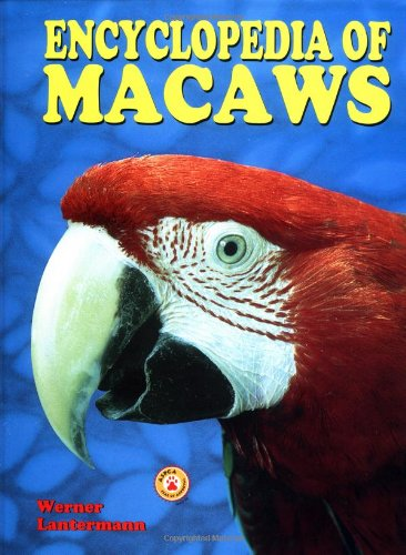 9780793821839: The Encyclopedia of Macaws