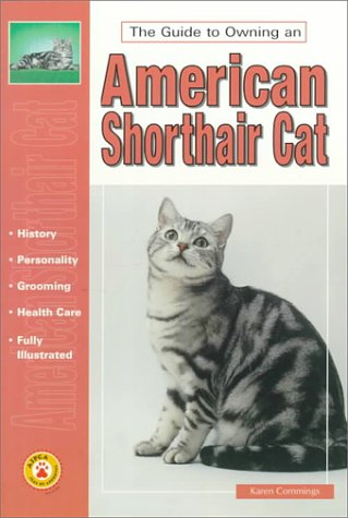 9780793821891: The Guide to Owning an American Shorthair Cat