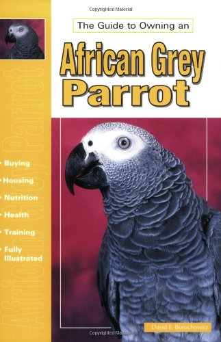 9780793822089: The Guide to Owning an African Grey Parrot