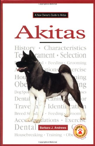 9780793827602: New Owners Guide to Akitas (JG Dog)