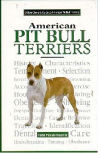 9780793827626: A New Owners Guide to American Pit Bull Terriers