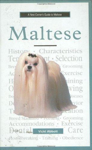 MALTESE A NEW OWNER'S GUIDE TO MALTESE: ABBOTT, VICKI