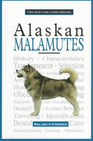 9780793827893: A New Owner's Guide to Alaskan Malamutes
