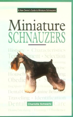 9780793827961: A New Owner's Guide to Miniature Schnauzers