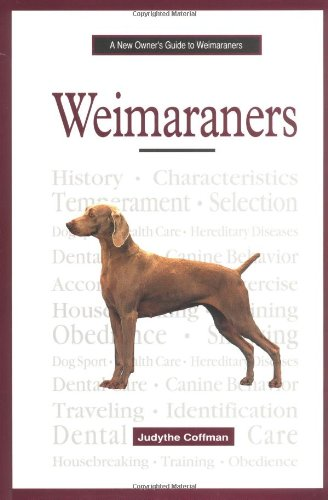 9780793828050: A New Owner's Guide to Weimaraners