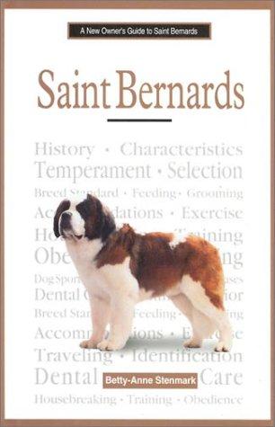 Saint Bernards (New Owner's Guide To.): Stenmark, Betty-Anne