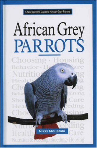 9780793828555: A New Owner's Guide to African Grey Parrots
