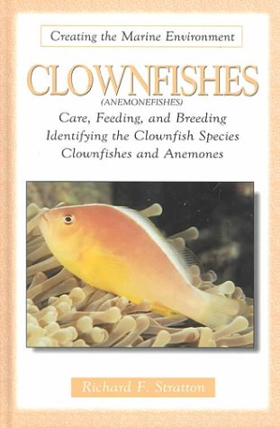 9780793830503: Clownfishes (Creating the marine environment)