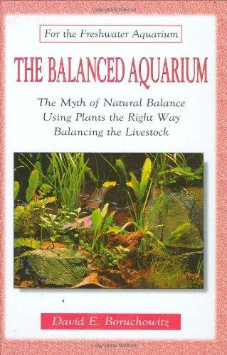 9780793830688: The Balanced Aquarium (For the Freshwater Aquarium)