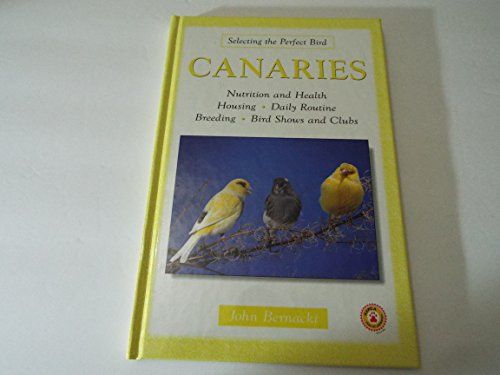 9780793830800: Canaries (Selecting the perfect bird)