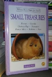 9780793830855: Small Treasures Which Pet Is Right for You - Ferrets, Gerbils, Guinea Pigs, Hamsters, Fancy Mice, Rabbits, Rats