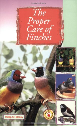 9780793831531: The Proper Care of Finches