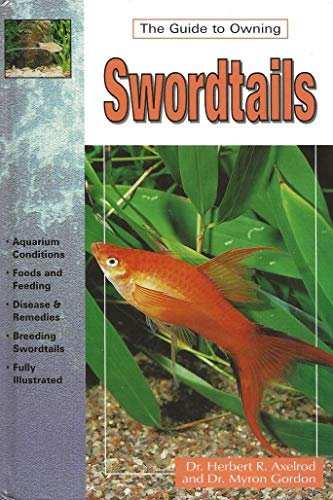 9780793833658: The Guide to Owning Swordtails