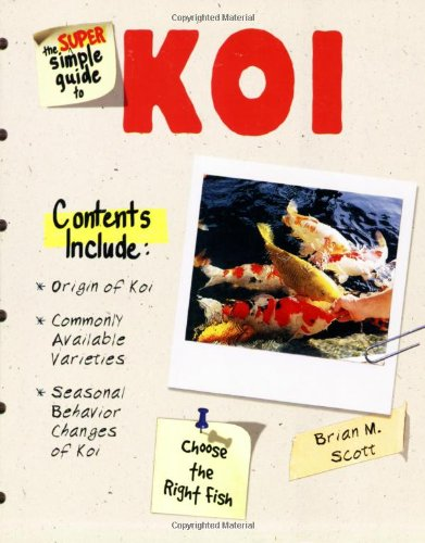 9780793834501: The Super Simple Guide to Koi