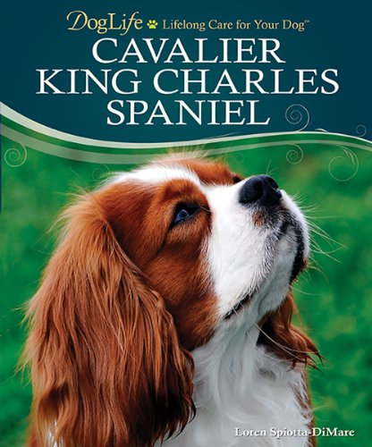 9780793836048: Cavalier King Charles Spaniel (DogLife: Lifelong Care for Your Dog™)