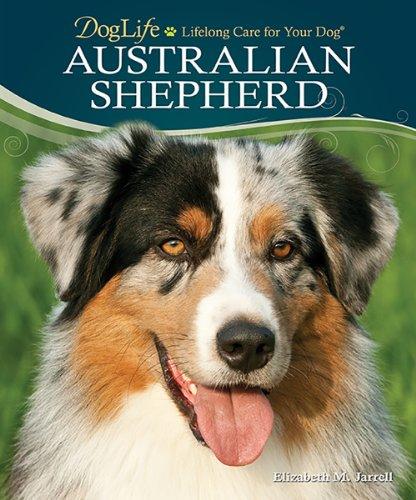 9780793836154: Australian Shepherd (DogLife: Lifelong Care for Your Dog™)