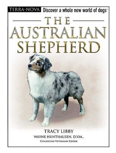 9780793836772: The Australian Shepherd (Terra Nova Series)