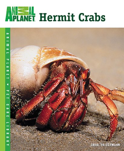 9780793837083: Hermit Crabs (Animal Planet Pet Care Library)