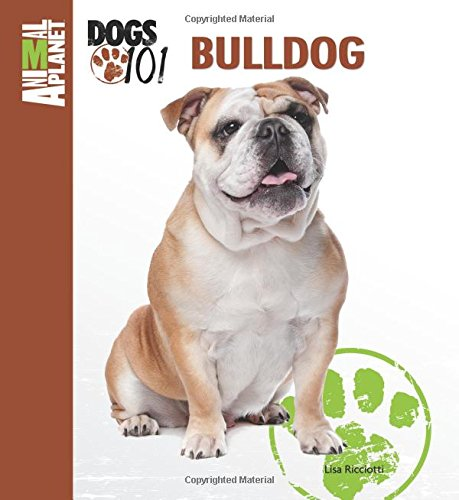 9780793837250: Bulldog (Animal Planet® Dogs 101)