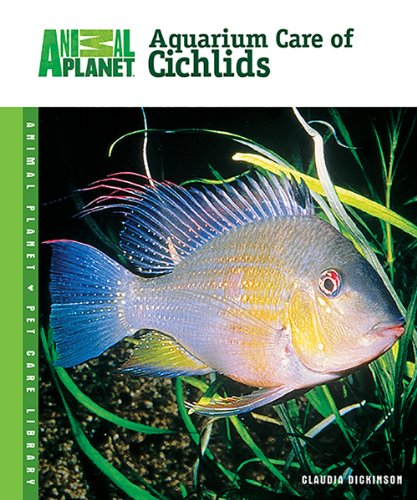 9780793837779: Aquarium Care of Cichlids (Animal Planet® Pet Care Library)