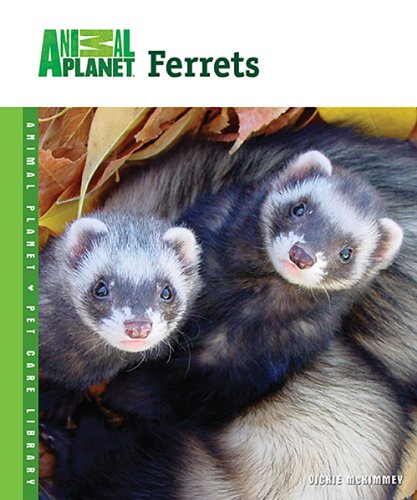 9780793837878: Ferrets (Animal Planet Pet Care Library)