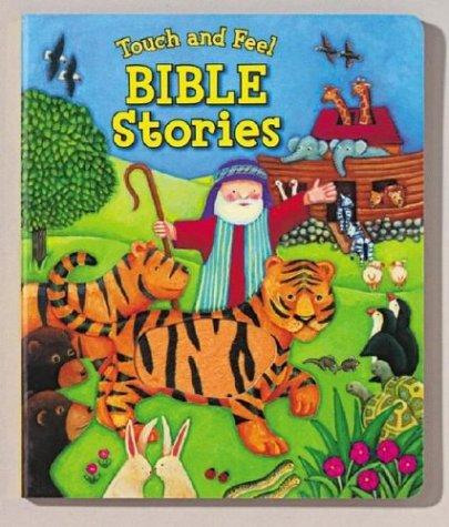 9780794400040: Touch And Feel Bible Stories (Touch and Feel (Readers Digest))