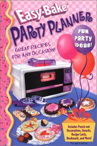 Easy Bake Party Planner with Cards and: Reader's Digest Children's