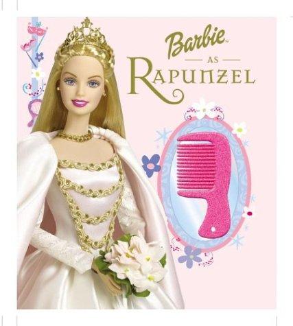 Barbie As Rapunzel: A Magical Princess Story: Rogers, Beth, Mattel
