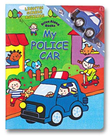 9780794401047: My Police Car (Drive Along Books)