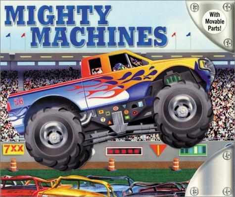 9780794401092: Mighty Machines